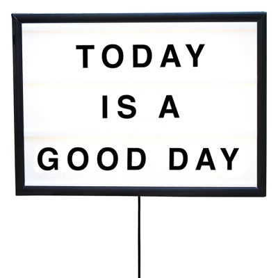 Today Is A Good Day lightbox, large